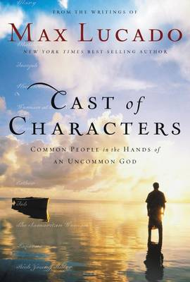 Cast of Characters by Max Lucado image
