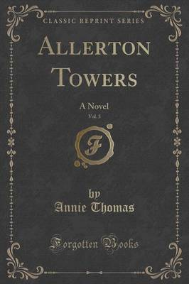 Allerton Towers, Vol. 3 by Annie Thomas