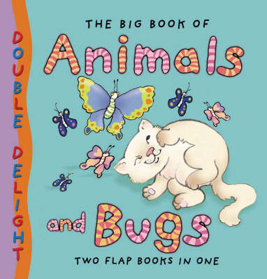 Big Book of Animals and Bugs by Mary Novick image