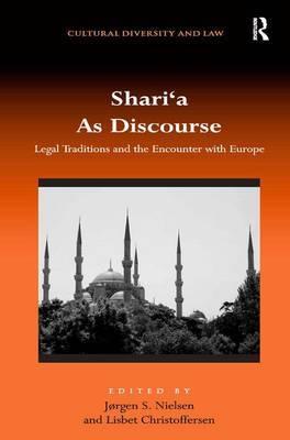 Shari`a As Discourse