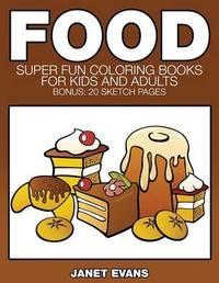 Food by Janet Evans