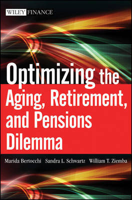 Optimizing the Aging, Retirement, and Pensions Dilemma by Marida Bertocchi
