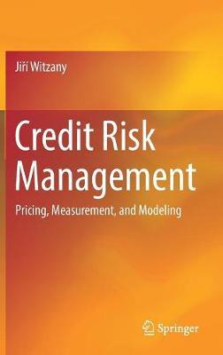 Credit Risk Management by Jiri Witzany