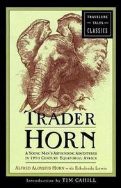 Trader Horn by A.A. Horn