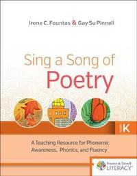 Sing a Song of Poetry, Grade K by Irene Fountas