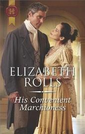 His Convenient Marchioness by Elizabeth Rolls