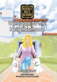 Welcome to the Neighborhood by Debbie Bloy image