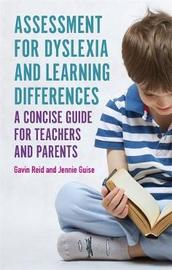 Assessment for Dyslexia and Learning Differences by Gavin Reid