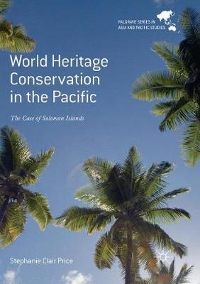 World Heritage Conservation in the Pacific by Stephanie Clair Price image