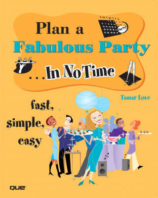 Plan a Fabulous Party In No Time by Tamar Love image