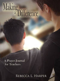 Making a Difference by Rebecca L. Smith