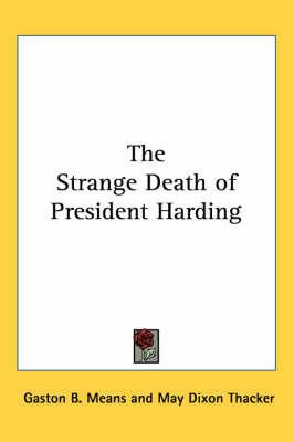 The Strange Death of President Harding by Gaston B Means image