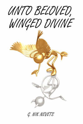 Unto Beloved, Winged Divine by G. Nik Nevets