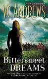 Bittersweet Dreams by V.C. Andrews