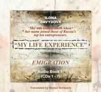 My Life Experience: v. 1:1: Emigration by Ilona Davydova image