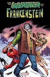 Monster Of Frankenstein by Gary Friedrich