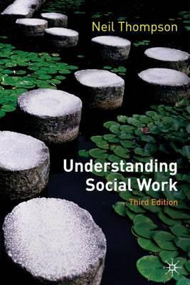 Understanding Social Work by Neil Thompson image