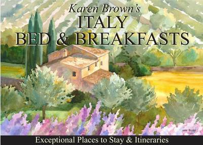 Karen Brown's Italy Bed and Breakfasts by Nicole Franchini image