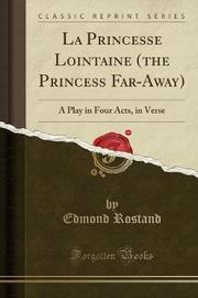 La Princesse Lointaine (the Princess Far-Away) by Edmond Rostand