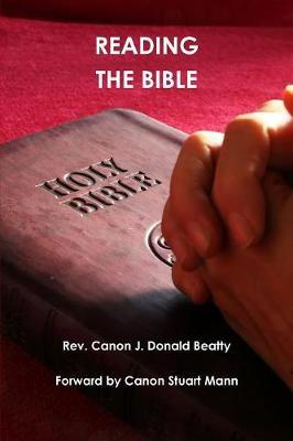 Reading the Bible by J. Donald Beatty