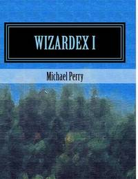 Wizardex I by Michael Perry image