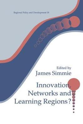 Innovation Networks and Learning Regions? by James Simme image