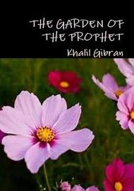 The Garden of the Prophet by Khalil Gibran