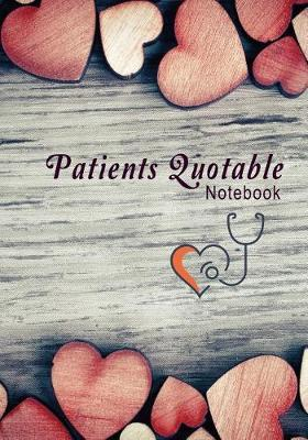 Patients Quotable Notebook by Ink Designs