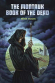 Montauk Book of the Dead by Peter Moon