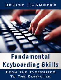 Fundamental Keyboarding Skills by Denise Chambers image