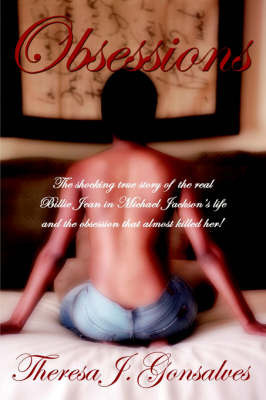 Obsessions by Theresa, J. Gonsalves