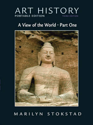 Art History: Bk. 3: View of the World by Marilyn Stokstad
