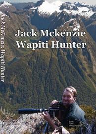 Jack McKenzie: Wapiti Hunter on DVD