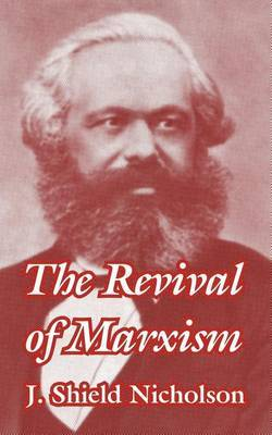 The Revival of Marxism by J.Shield Nicholson image