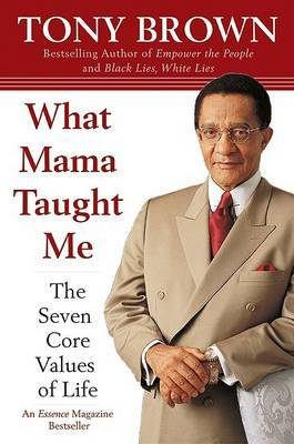 What Mama Taught ME T by Tony Brown image