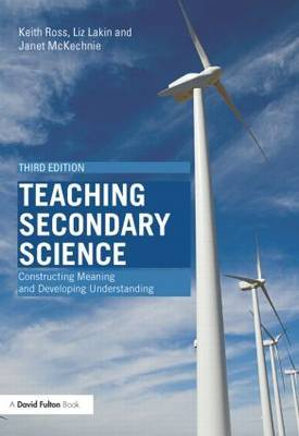 Teaching Secondary Science by Keith Ross