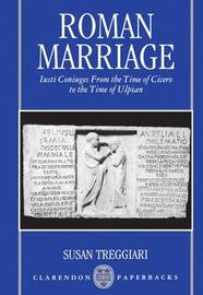 Roman Marriage by Susan Treggiari