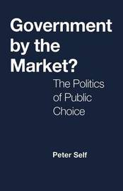 Government by the Market? by Peter Self