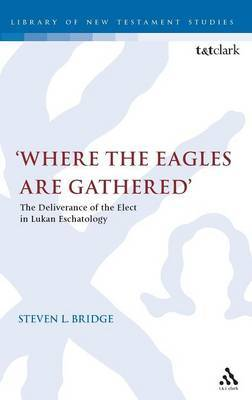 Where the Eagles are Gathered by Steven L. Bridge image