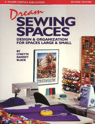 Dream Sewing Spaces by Lynette Ranney Black image