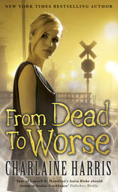 From Dead to Worse : Sookie Stackhouse #8 (True Blood) by Charlaine Harris image