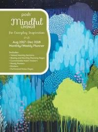 Posh: Mindful Living 2017-2018 Weekly Diary by Andrews McMeel Publishing