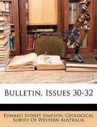Bulletin, Issues 30-32 by Edward Sydney Simpson