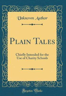 Plain Tales by Unknown Author