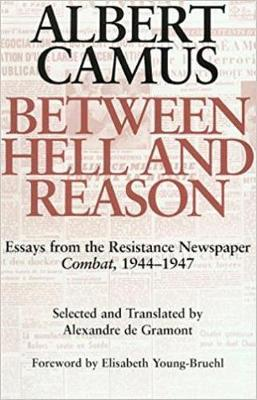 Between Hell and Reason by Albert Camus image