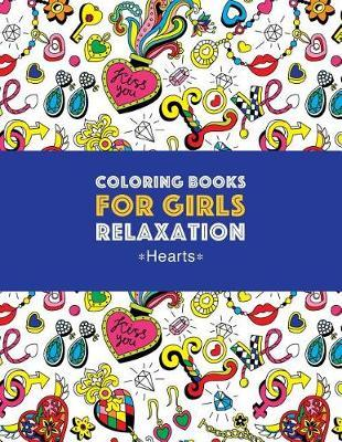 Coloring Books For Girls Relaxation by Art Therapy Coloring