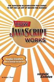 How JavaScript Works by Douglas Crockford
