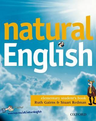 Natural English Elementary: Student's Book: Elementary level by Ruth Gairns image