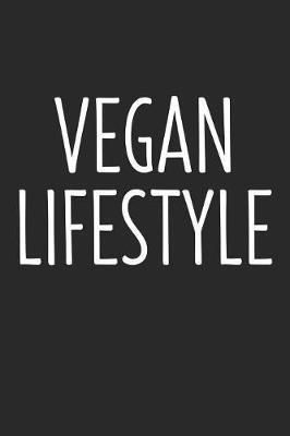 Vegan Lifestyle by Vegetarian Notebooks