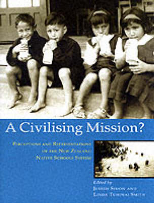 A Civilising Mission?: Perceptions and Representations of the New Zealand Native Schools System image